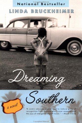 Dreaming Southern, Linda Bruckheimer