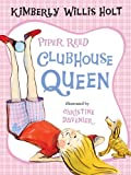 Piper Reed, Clubhouse Queen (0312616767) by Holt, Kimberly Willis