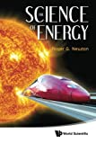 The Science of Energy