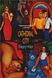 Cathedral City (1575668505) by Gregory Hinton
