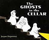 img - for The Ghosts in the Cellar book / textbook / text book