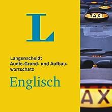 Grund-u. Aufbauwortschatz Englisch (Langenscheidt Audio) (       ungekürzt) von div. Gesprochen von: div.