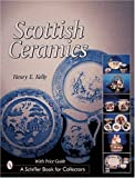Scottish Ceramics (Schiffer Book for Collectors)