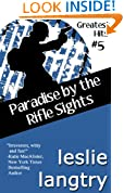 Paradise By The Rifle Sights (Greatest Hits romantic mysteries book #5) (Greatest Hits Mysteries)