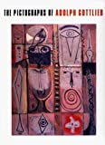 img - for The Pictographs of Adolph Gottlieb book / textbook / text book