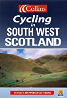Cycling - South West Scotland (Cycling Guide Series)