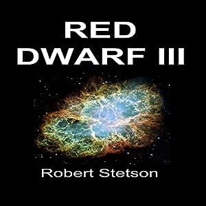 Red Dwarf III Audiobook