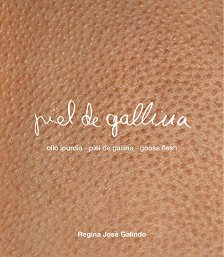 regina-jose-galindo-piel-de-gallina-oilo-ipurdia-goose-flesh