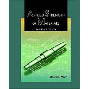 Applied Strength of Materials (4th Edition)