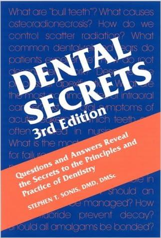 Dental Secrets, 3e written by Stephen T. Sonis