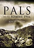 Pals on the Somme 1916 (Pen & Sword Military)