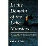 In the Domain of the Lake Monsters ~ John Kirk