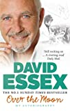 David Essex Over the Moon: My Autobiography