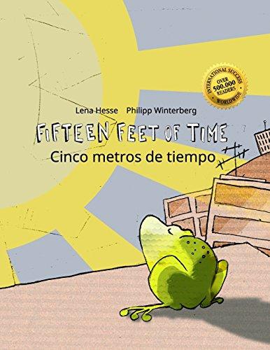 fifteen-feet-of-time-cinco-metros-de-tiempo-bilingual-english-spanish-picture-book-dual-language-par