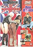 Ben Dover: English Porno Groupies [DVD] [2000]