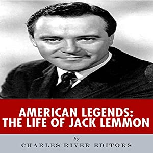 American Legends: The Life of Jack Lemmon Audiobook