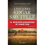 HISTOIRE D&#39;EDGAR SAWTELLE (L&#39;)by DAVID WROBLEWSKI