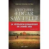 HISTOIRE D'EDGAR SAWTELLE (L')by DAVID WROBLEWSKI