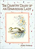 The Country Diary of an Edwardian Lady (1586631152) by Holden, Edith