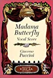 Madama Butterfly Vocal Score (0486422038) by Puccini, Giacomo