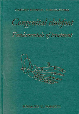 Congenital Clubfoot: Fundamentals of Treatment PDF
