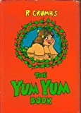 R. Crumb's The yum yum book (0912020504) by Crumb, R