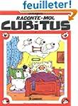 Raconte-moi, Cubitus, tome 7