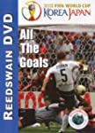 Soccer - All The Goals of the 2002 Wo...