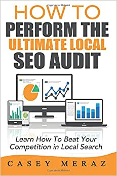 How To Perform The Ultimate Local SEO Audit