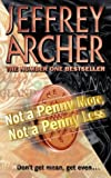 'NOT A PENNY MORE, NOT A PENNY LESS' (0006478727) by JEFFREY ARCHER