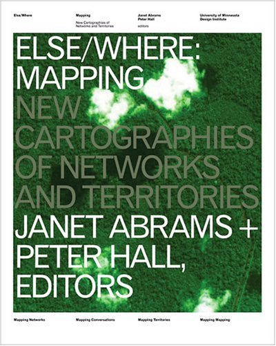Else/Where: Mapping — New Cartographies of Networks and...