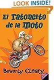 El ratoncito de la moto (The Mouse and the Motorcycle, Spanish Edition)