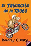 The Mouse and the Motorcycle (Spanish edition): El ratoncito de la moto (0060000570) by Cleary, Beverly