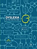 img - for Dyslexia in the Digital Age: Making IT Work book / textbook / text book