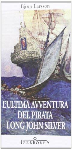 lultima-avventura-del-pirata-long-john-silver