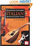 Mel Bay presents Traditional Southern Italian Mandolin and Fiddle