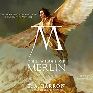 The Wings of Merlin: The Lost Years of Merlin, Book 5 | [T.A. Barron]
