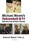 Michael Moore's Fahrenheit 9/11: How One Film Divided a Nation (Cultureamerica) (Culture America (Hardcover))