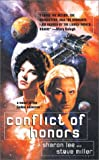 Conflict of Honors: A Novel of the Liaden Universe (0441009646) by Lee, Sharon
