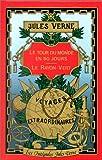 vignette de 'Le Tour du monde en quatre-vingts jours (Jules Verne)'
