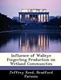 Influence of Walleye Fingerling Production on Wetland Communities