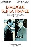 echange, troc Henri, comte de Paris, Charles de Gaulle - Dialogue sur la France