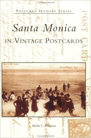 Santa Monica in Vintage Postcards   (CA)  (Postcard History Series)