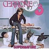 Cerrone 3-Supernature (Remastered ed.)