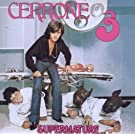 Cerrone 3-Supernature (Remastered ed.)