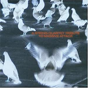 String Quartet Tribute to Massive Attack
