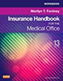 img - for Workbook for Insurance Handbook for the Medical Office, 13e book / textbook / text book