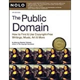 Public Domain, The: How to Find and Use Copyright Free Writings, Music, Art & More ~ Stephen Fishman