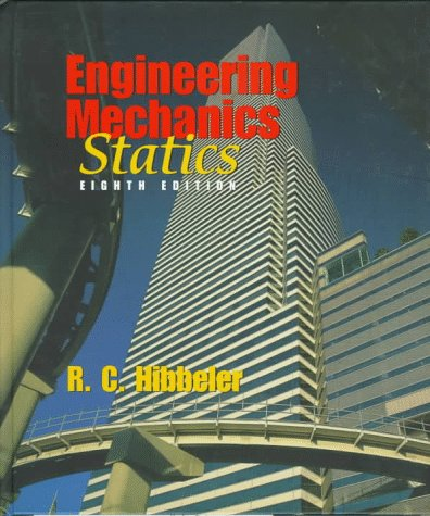 Engineering Mechanics: Statics (8th Edition)