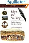 Saints and Sea-kings: The First Kingd...